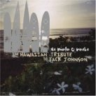 Na Mele O Keka: The Hawaiian Tribute to Jack Johnson